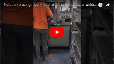 6 Station brazing machine for electric kettle heater welding
